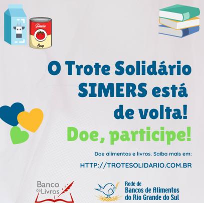 Inicia a segunda edição do Trote Solidário